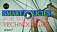 SMART POLICIES FOR WORKPLACE TECHNOLOGIES (series1)