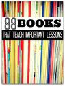 88 Books That Teach Important Lessons - No Time For Flash Cards