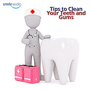 Dentist Tips to Clean Your Teeth and Gums - HotGossips