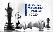 How to Create an Effective Marketing Strategy in 2020