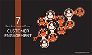 7 Best Practices to Drive Customer Engagement - Digitalzone
