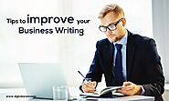 Tips to improve your Business Writing - Digitalzone