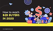 How to reach B2B Buyers in 2020 - Digitalzone Business Consulting
