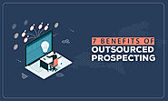 7 Benefits of Outsourced Prospecting - Digitalzone