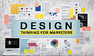 Design Thinking for Marketers - Digitalzone Business Consulting