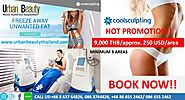 "CoolSculpting Thailand by Zeltiq, Reduce fat on Your New Year - Urban Beauty Thailand offer ""SAVE TIME PRICELESS"""