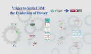 Vtiger to SuiteCRM: Evolution of Power