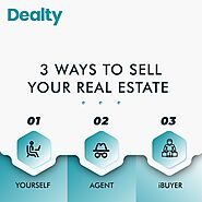 The three most common ways to sell in todays real estate world. — Dealty | Real Estate Made Simple