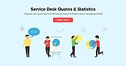 75+ service desk quotes & statistics: ITSM frameworks, standards & challenges