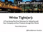 """Write Tight(er)""-LavaCon, Oct 12, 2014"
