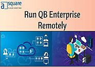 Run QB Enterprise Remotely | Reliability & Cost -Effectiveness