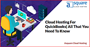 Cloud Hosting For QuickBooks| All That You Need To Know