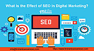 What Is The Effect Of Seo In Digital Marketing | Firstrankseoservices