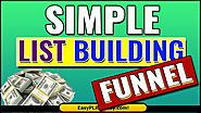 Your List Building Funnel | Your First List building Funnel | Your Free List Building Funnel