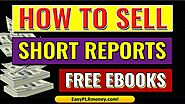 How to Sell Short Reports | Sell Short Pdf Reports | Profit From Short Pdf Reports