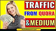 How To Get Backlinks from Quora and Medium | How to Get Traffic from Medium or Quora