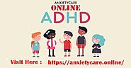 Learning All About Managing and Treating Anxiety : : AnxietyCareOnline: Why Do We Need To Know About Attention Defici...