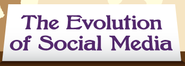 The Evolution of Social Media: An Infographics