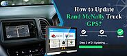 How to Update Rand McNally Truck GPS via Rand McNally Dock?