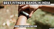 Best Fitness Bands in India (Updated October 2020)