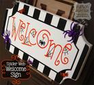 Spider Web Welcome Sign