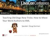 Teaching Old Dogs New Tricks: How to Move Your Word Authors to XML