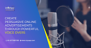 How Voice Overs Can Strengthen Your Online Video Advertising Message - Voyzapp