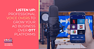 Crafting Profitable Audio-Video Commercials for OTT platforms - Voyzapp