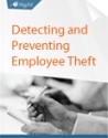 Ten Tips for Detecting and Preventing Employee Theft | i-Sight Investigation Software