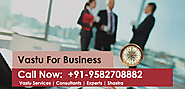 Looking for Vastu for business and Call Now