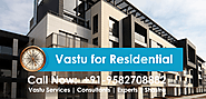 If You Want Vastu for residential and Call Now
