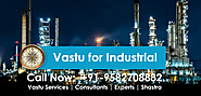 Best Vastu for industrial and Call Now