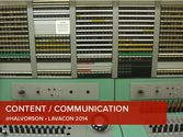 Content/Communication: Lavacon 2014