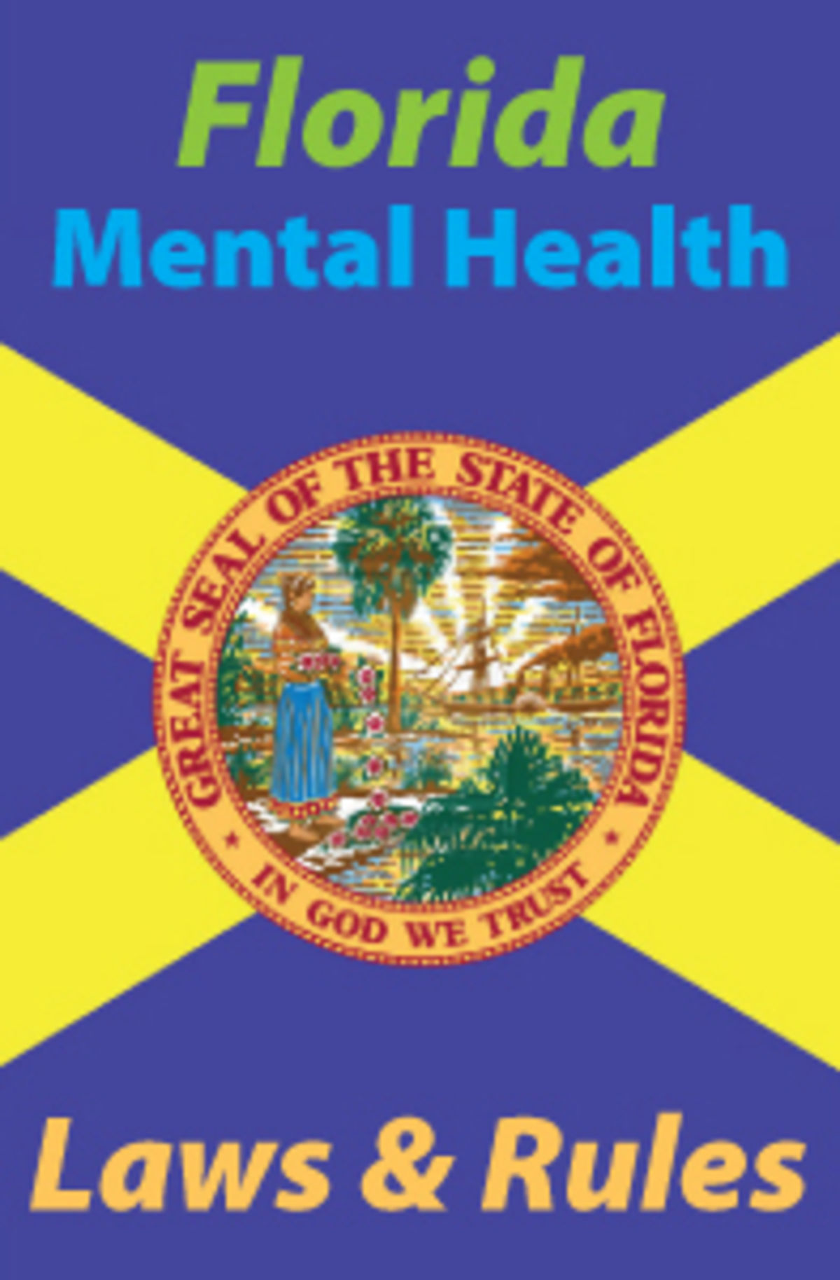 Headline for Florida Mental Health Laws and Rules Course