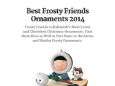Best Frosty Friends Ornaments 2014