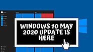 Windows 10 May 2020 Update Is Here! - Update Cheat Sheet