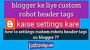 Custom Robots Header Tags Blogger In Hindi