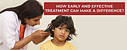 How Early And Effective Treatment Can Make A Difference?