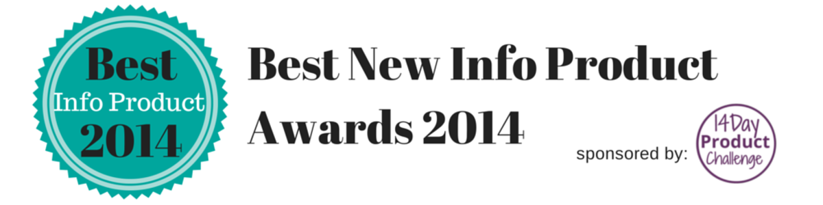 Headline for Best New Info Product Awards 2014