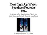 Best Light Up Water Speakers Reviews 2014