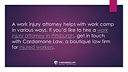 A work injury attorney helps with work comp in various ways. If you'd like to hire a work injury attorney Pittsburgh,...