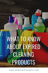 What to Know About Expired Cleaning Products | All Kleen Carpets