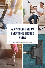4 Vacuum Tricks Everyone Should Know - All Kleen Carpet Cleaning