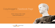 What Copyblogger Could Have Done With Its Facebook Page