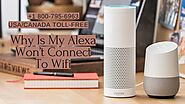 Instant Fix Why Alexa Won't Connect to WiFi 1-8007956963 Connect Alexa to WiFi