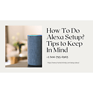 How to Setup Alexa | Echo Dot Setup 1-8007956963 Alexa Echo Dot Setup
