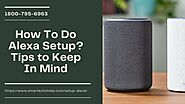 How to Setup Alexa Echo Dot 1-8007956963 Setup Alexa Dot | Echo Setup