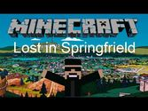 Lost in Springfield Map 1.8/1.7.10 and 1.7.2