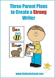 Three Parent Plans to Create a Strong Writer