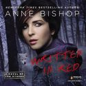 Written in Red Audiobook by Anne Bishop